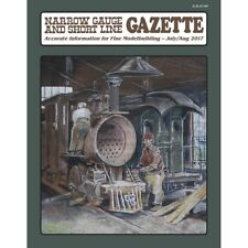 Narrow Gauge and Short Line GAZETTE: July / Aug 2017 -- NEW issue