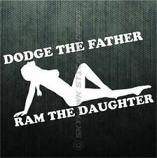 Dodge The Father Ram The Daughter Funny Bumper Sticker Vinyl Decal Diesel Truck