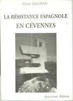 La résistance espagnole en Cévennes  Républicains  Hervé Mauran