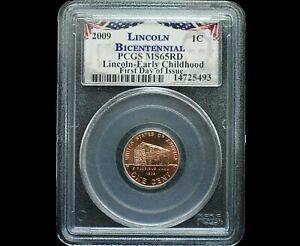 2009 Lincoln Bicentennial Cent~PCGS MS65RD Early Childhood~FDOI~Bright Red~!