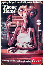 E.T. Phone Home Coors Light Vintage Reproduction Metal Sign 8 x 12
