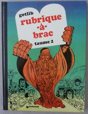 GOTLIB   ***  RUBRIQUE-À-BRAC. TOME 2   ***  1974. NEUF!