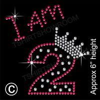 """I am 2"" Birthday Girl Rhinestone Transfer Hotfix Iron on Motif with a Free Gift"