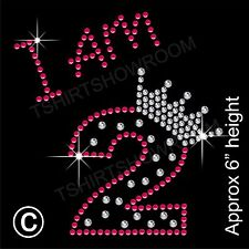 """I am 2"" Birthday Girl Rhinestone Transfer Hotfix Iron on Motif with a Free Gift"