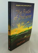 The Realm of Believe by Geoff Cain (Paperback, 2011) SIGNED