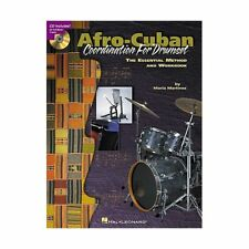 Afro-Cuban Coordination For Drumset: The Essential Method and Workbook by Hal Le