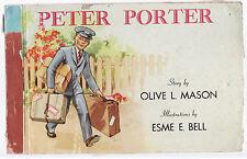 PETER PORTER by OLIVE MASON & ESME BELL  vintage Australia  rare