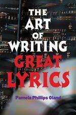 The Art of Writing Great Lyrics, , Oland, Pamela Phillips, Very Good, 2001-05-01