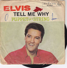 "Single 7"" Elvis Presley ""Tell Me Why/Puppet on a String"""