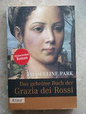 Das geheime Buch der Grazia dei Rossi von Jacqueline Park