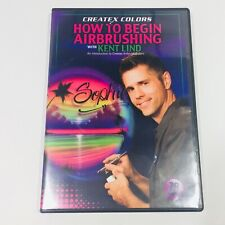 Createx Colors How to Begin Airbrushing with Kent Lind DVD