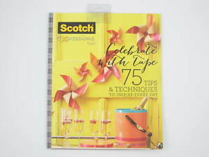New Scotch Expression Tape Celebrate w/ Tape 75 Tips & Techniques Booklet