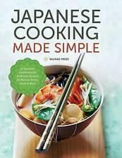Japanese Cooking Made Simple Japanese Cookbook Authentic  by Salinas Press