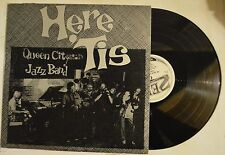 queen city jazz band lp here 'tis      hhz-100    vg+/m-