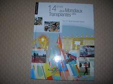14èmes jeux mondiaux des transplantés-The 14th world transplant games Nancy2003