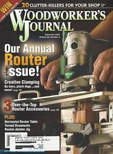 Woodworker's Journal (Dec 2004) Creative Clamping, Annual Router Issue