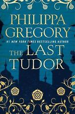 The Last Tudor (The Plantagenet and Tudor Novels), Gregory, Philippa, Good Condi