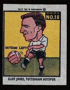 WEBCOSA Wax paper issue Football 1960,s Cliff Jones TOTTENHAM HOTSPUR WALES