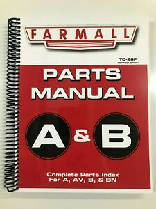 PARTS MANUAL FOR IH FARMALL A FARMALL B TRACTOR TRACTORS ASSEMBLY MANUALTC-26F