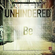 UNHINDERED - Be - Music Audio CD -Brand New Free Shipping