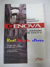 BOOK LIBRO MARZIO ANGIOLANI Genova canzoni in salita 2003 ZONA cd lp dvd live