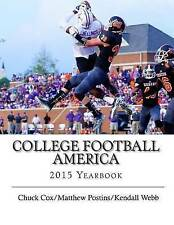 NEW College Football America 2015 Yearbook by Kendall Webb