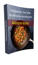 Asiatische Küche - Kochrezepte - eBook - Bebildert mit PLR-Lizenz