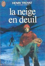 La neige en deuil // Henri TROYAT / Académie Française // Primé // Drame