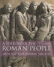 A History of the Roman People by Allen Ward, Cedric Yeo & Fritz Heichelheim