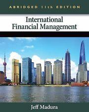 International Financial Management, Abridged Edition by Jeff Madura (2012,...
