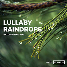 Lullaby Raindrops Relaxation CD Natural Sounds Helps Babies Sleep Soothes Colic