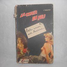 """LA CHAIR EN FEU J.AUBURTIN """"Votre roman noir, Madame..."""" Editions Le Condor 1953"""