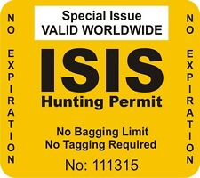 ISIS hunting permit car decal great stocking stuffer bumper sticker