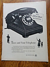 1952 Bell Telephone Ad Taxes & Your Telephone Taxes $2.70 Per Month Per Phone