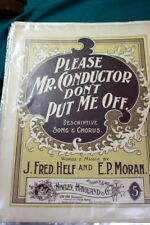 #9920,Please Mr.Conductor Don't Put Me Off,1898,Sheet Music
