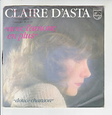 Claire D'ASTA Vinyle 45T AVEC L'AMOUR EN PLUS - DOUCE CHANSON - PHILIPS 6010475
