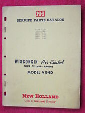 1964 New Holland Wisconsin Four Cylinder Engine Model Vg4D Parts Catalog Manual