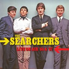 THE SEARCHERS - Live On Air '64 & '67. New CD + Sealed. **NEW**