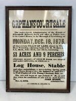 Antique/1876 Orphan's Court Auction Sale Bill from Lewisburg in Union County Pa