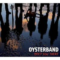 Oysterband - Meet You There / Digi Nuevo CD