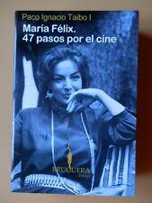 María Félix. 47 pasos por el cine