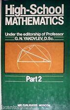 G.N. YAKOVLEV HIGH-SCHOOL MATHEMATICS PART TWO  2 MIR PUBLISHERS 1984