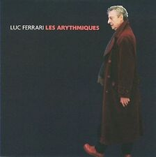 Les Arythmiques Luc Ferrari new CD musique concrete experimental David Grubbs