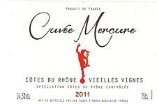 Etiquette de vin - Wine Label - Cuvée Mercure - Côte du Rhône - 2011
