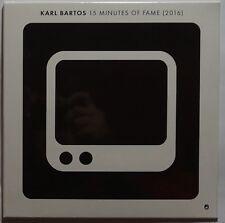 """Karl Bartos - 15 Minutes Of Fame 2016 7"""" vinyl SINGLE NEU/SEALED KRAFTWERK"""