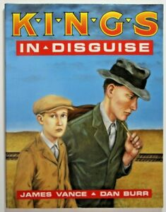 KINGS IN DISGUISE softcover by James Vance & Dan Burr * 1990 Kitchen Sink Press