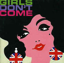 Girls Dont Come by Girls Don't Come  UK 2 CD set Castle