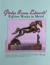 Gladys Brown Edwards' Equine Works in Metal, Dodge & MCA, Model HORSE figurines