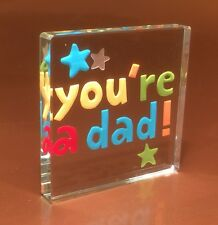 You're A Dad Spaceform Glass Token Great Gift idea for New Dad 1488