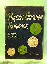 Physical Education Handbook by Seaton, Clayton, Leibee and Messersmith (1951)